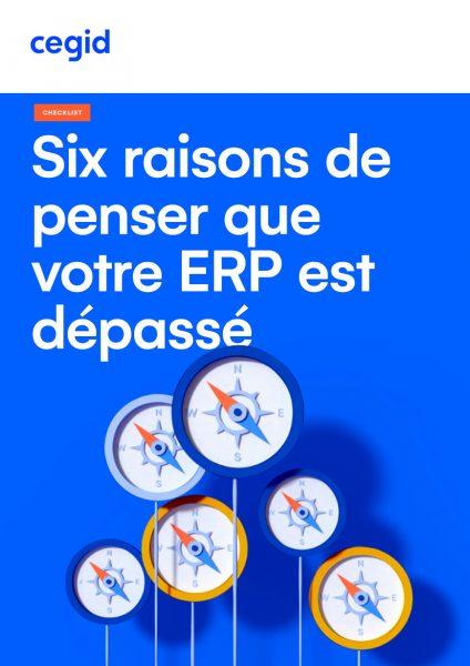 Cover_Six raisons de penser que votre ERP est dépassé-Cegid_Page_1 (1)