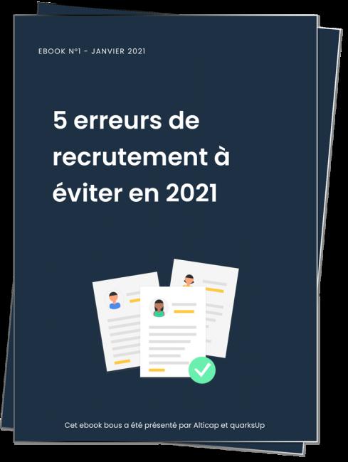 Apercu 5 erreurs de recrutement à éviter en 2021